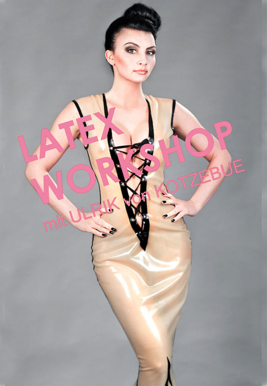 Latex-WORKSHOP bis 31.01.2019 Sonderpreis ab 79,- €